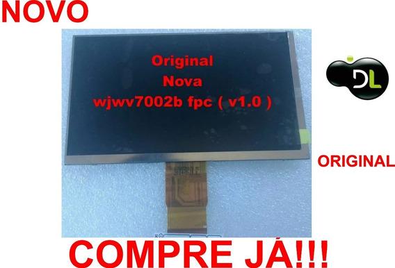 Display Lcd Original Dl Wjwv7002b Fpc V1.0 P Tablets Testado Antes Do Envio Temos Pronta Entrega; Aproveite!!!