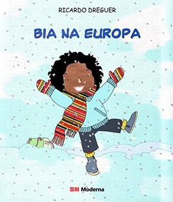 Livro Bia Na Europa De Ricardo Dreguer