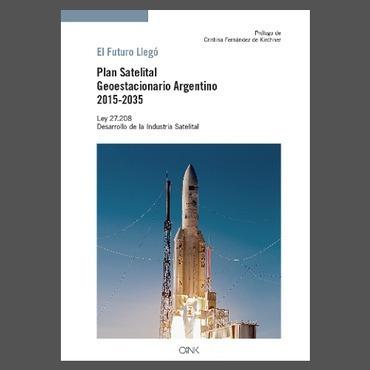 Imagen 1 de 2 de Libro - El Futuro Llegó. Plan Satelital Geoestacionario Arge