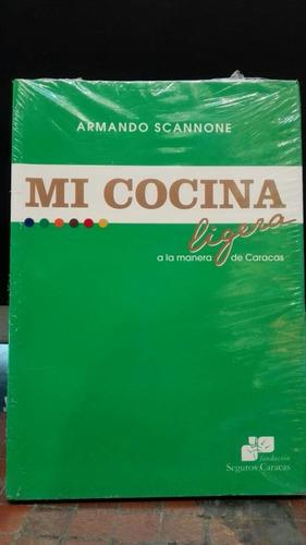 Armando Scannone Mi Cocina