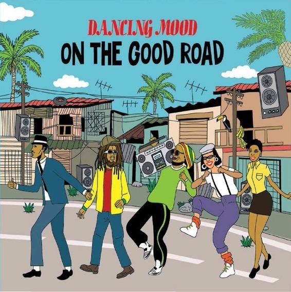 Dancing Mood - On The Good Road - Cd Nuevo, Cerrado