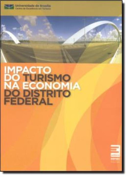 Impacto Do Turismo Na Economia Do Distrito Federal