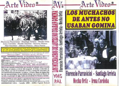 Los Muchachos De Antes No Usaban Gomina Vhs  F. Parravicini