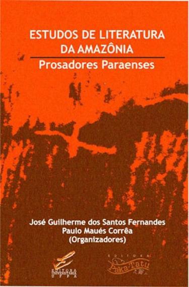 Estudos De Literatura Da Amazonia
