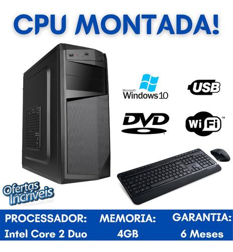 Imagem 1 de 3 de Cpu Pc Desktop Core 2 Duo 4gb Hd500 Wifi Dvd Win10 + Frete!