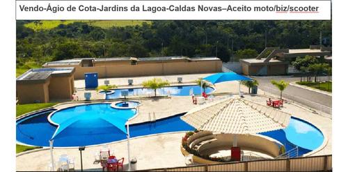 Imagem 1 de 11 de Vdo Cota No Jardins Da Lagoa - Caldas Novas - 2/4: Vlr Da Tr