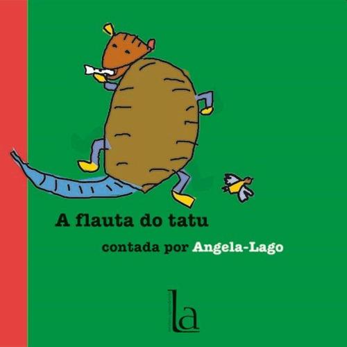 A Flauta Do Tatu