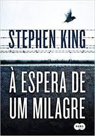 À Espera De Um Milagre King, Stephen