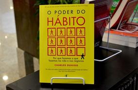 O Poder Do Hábito, Por Que Fazemos O Que Fazemos Na Vida...