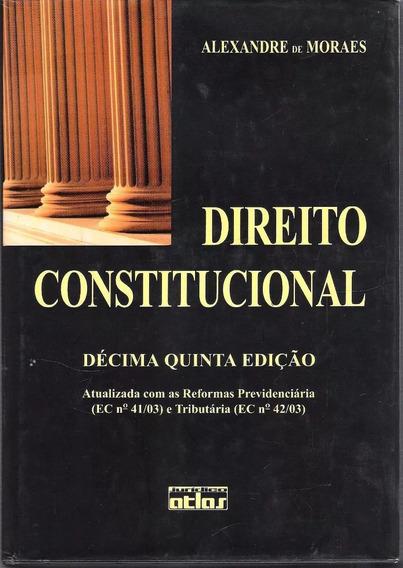 Direito Constitucional - Alexandre De Moraes