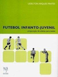 Futebol Infanto-juvenil Preparação De Atletas Para Testes
