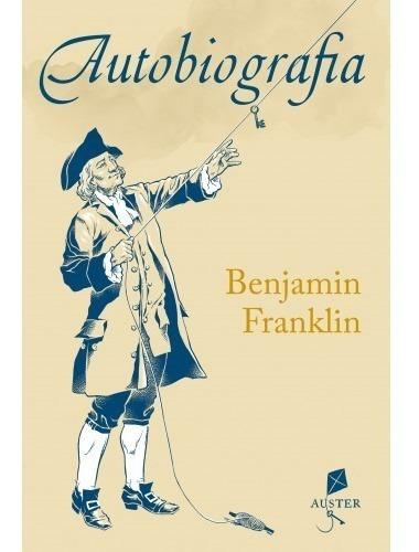 Autobiografia ( Benjamin Franklin )
