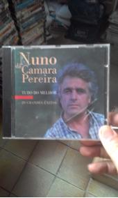 Cd Nuno Da Camara Pereira -tudo Do Melhor (importado)fado