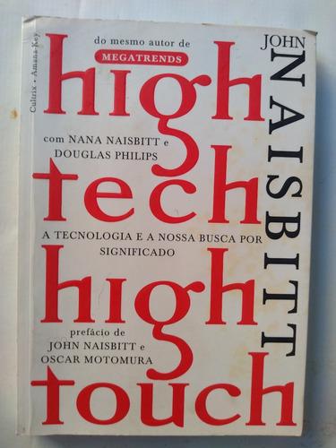 Livro High Tech High Touch John Naisbitt Mercado Livre
