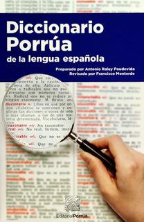 Diccionario Porrua De La Lengua Española Libro Básico