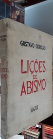Lições De Abismo - Gustavo Corção - Ilustrações De Goeldi
