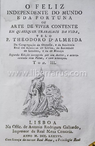 Livro Antigo Raro - O Feliz Independente Do Mundo 1786