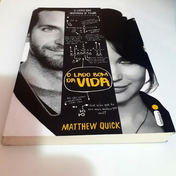 Livro O Lado Bom Da Vida - Matthew Quick
