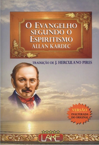 Evangelho Segundo O Espiritismo (o) - Normal - Editora Lake