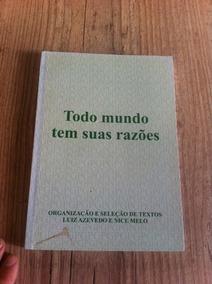 Livro Todo Mundo Tem Suas Razões- Paulo Gaudenzi