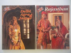 Dois Livros Sobre A Índia - Rjasthan E Delhi Agra & Jaipur