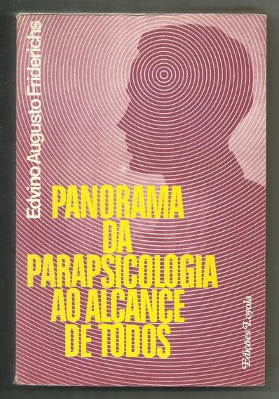 Panorama Da Parapsicologia Ao Alcance De Todos - Edvino