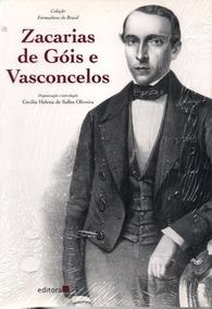 Livro Zacarias De Góis E Vasconcelos Cecília Helena De Salle