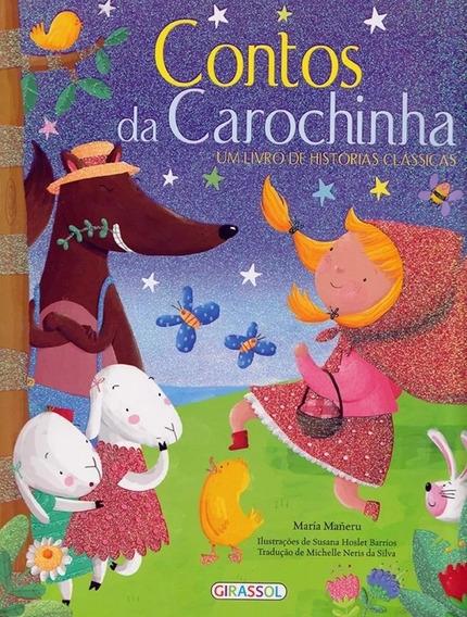 Contos Da Carochinha - Um Livro De Histórias Clássicas