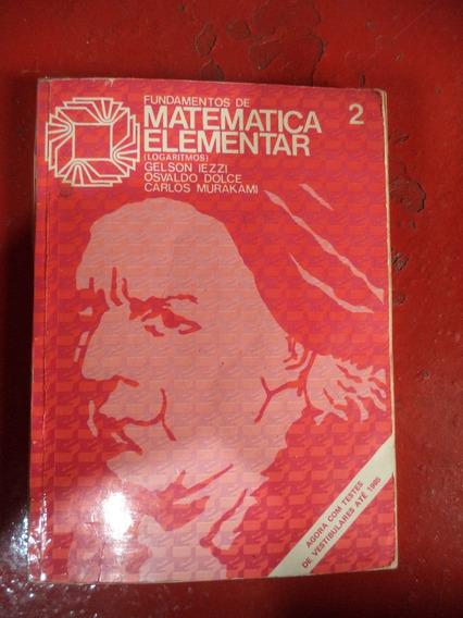 Fundamentos De Matemática Elementar 2 - Carlos Murakami