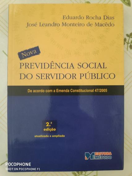 Livro Previdência Social Do Servidor Público Ec 47/2005