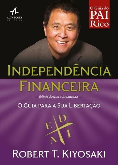 Pai Rico - Independência Financeira Robert T. Kiyosaki