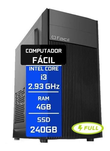 Computador Fácil Intel Core I3 4gb Ddr3 Ssd 240gb - Nf