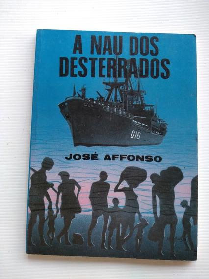 Livro - A Nau Dos Desterrados - José Affonso - Autografado