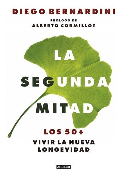 La Segunda Mitad - Diego Bernardini