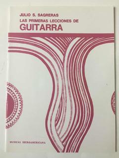 Las Primeras Lecciones De Guitarra Julio Sagreras