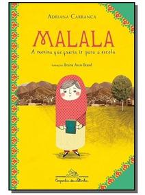 Malala: A Menina Que Queria Ir Para Escola