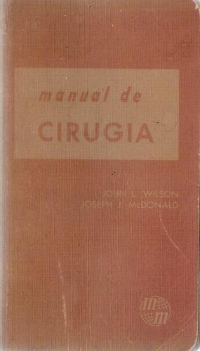 Manual De Cirugia. Edicion 3. John L. Wilson