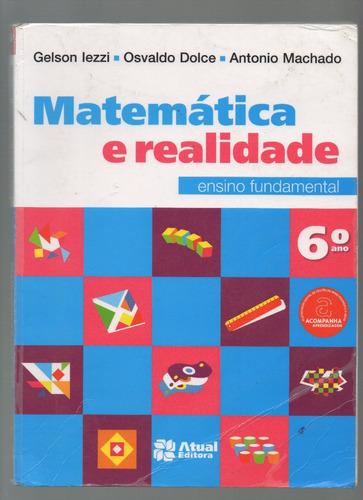 Imagem 1 de 6 de Matemática E Realidade - 6º Ano - 8ª Ed. 2013