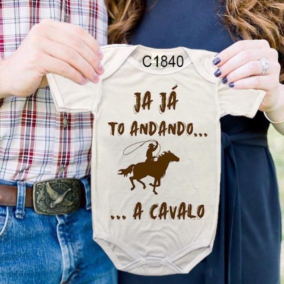 Body De Bebês Frase Ja Já To Andando A Cavalo C1840