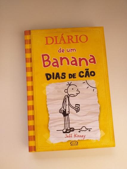 Livro Diário De Um Banana 4: Dias De Cão /capa Dura