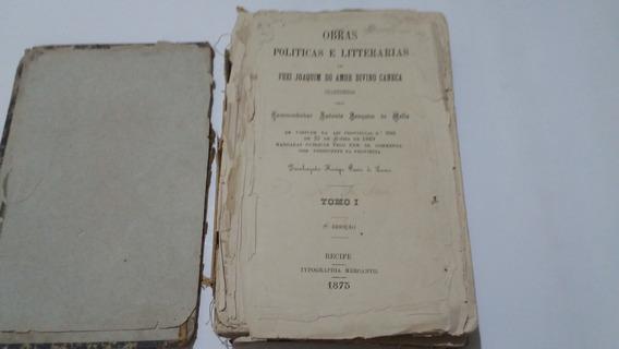 Livro Obras Politicas E Litterarias Frei Caneca 1875