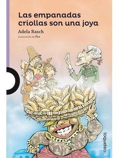 Las Empanadas Criollas Son Una Joya - Loqueleo