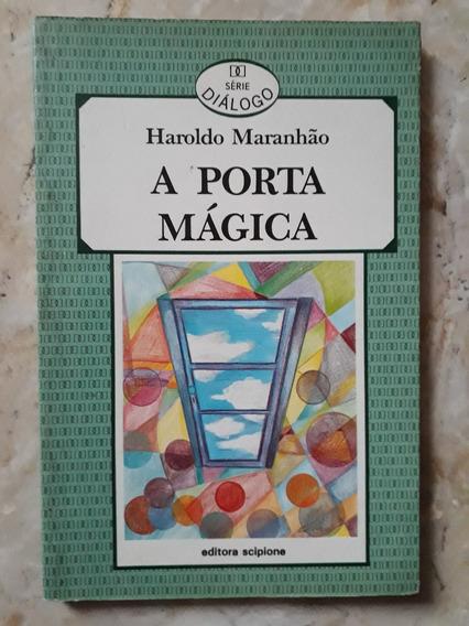 Livro: A Porta Mágica - Série Diálogo - Haroldo Maranhão