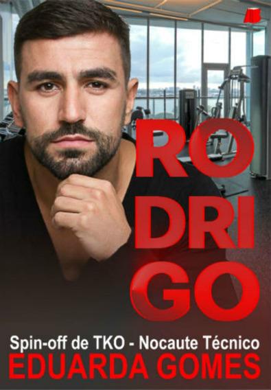 Livro Rodrigo - Spin-off De Tko - Nocaute Técnico