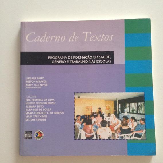 Livro Caderno De Textos Programa De Formação Em Saúde C2