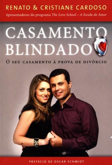 Livro Casamento Blindado, Renato & Cristiane Cardoso