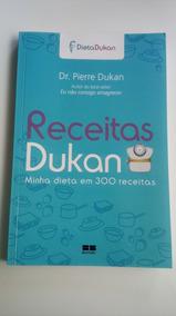 Receitas Dukan - Minha Dieta Em 300 Receitas