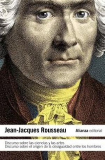 Discurso Sobre Las Ciencias Y Las Artes, Rousseau, Alianza