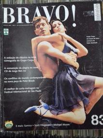 Revista Bravo Nº 83 - Jorge Ben - Agosto 2004 - Ano 7