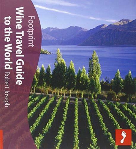 Livro The Footprint Wine Travel Guide To The World